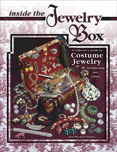 Inside the Jewelry Box: A Collector's Guide to Costume Jewelry (Volume 1): Ann Mitchell Pitman