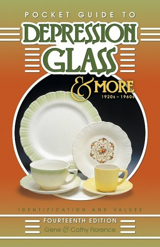 9781574324143: Pocket Guide To Depression Glass & More 1920s-1960s