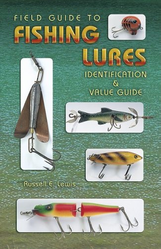 9781574324198: Field Guide to Fishing Lures: Identification & Value Guide