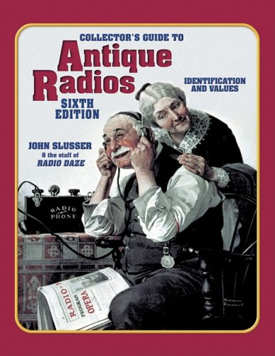9781574324266: Collector's Guide to Antique Radios: Identification and Values