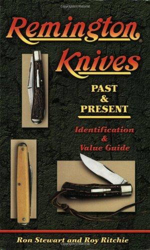 Remington Knives Past & Present: Ritchie; Stewart
