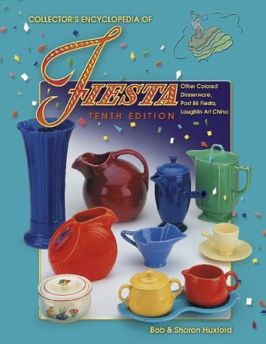 9781574324372: Collector's Encyclopedia of Fiesta, 10th Edition