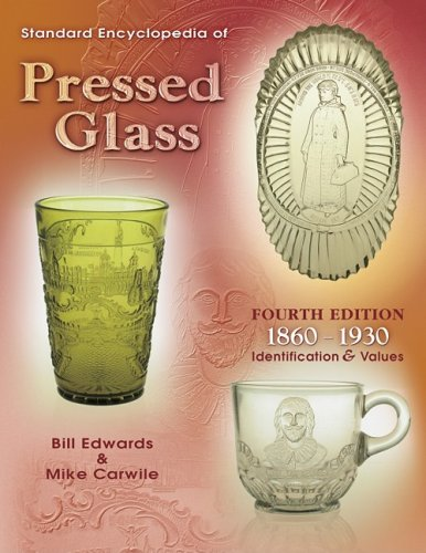 9781574324525: Standard Encyclopedia Of Pressed Glass: 1860-1930 Identification & Values