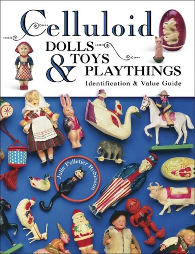9781574324648: Celluloid Dolls, Toys & Playthings (Identification & Values (Collector Books))