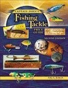 9781574324853: Captain John's Fishing Tackle Price Guide