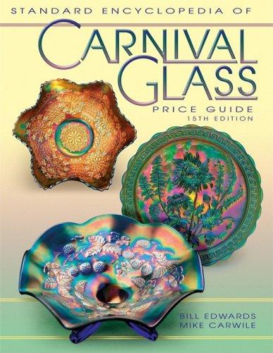 9781574324877: Standard Encyclopedia of Carnival Glass Price Guide (STANDARD CARNIVAL GLASS PRICE GUIDE)