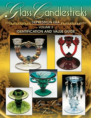 Glass Candlesticks of the Depression Era (9781574324952) by Florence, Gene; Florence, Cathy