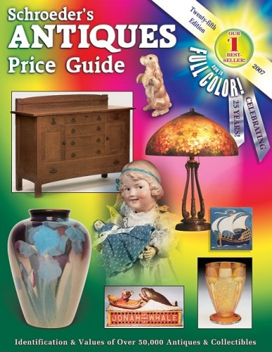Schroeder's Antiques Price Guide 2007: Collector Books