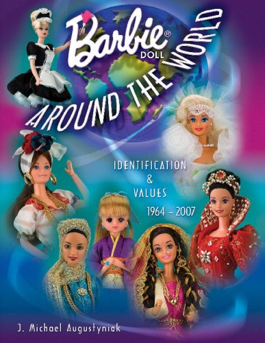 9781574325300: Barbie Around the World: Identification & Values, 1964-2007