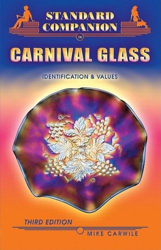 9781574325317: Standard Companion to Carnival Glass (COLLECTOR'S COMPANION TO CARNIVAL GLASS)