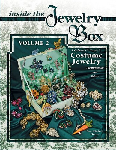 Inside the Jewelry Box, Vol. 2: A Collector's Guide to Costume Jewelry: Identification and Values (9781574325423) by Ann Mitchell Pitman