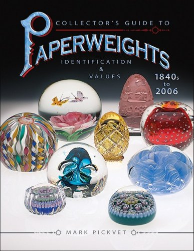 9781574325454: Collector's Guide to Paperweights 1840s to 2006: Identification & Values