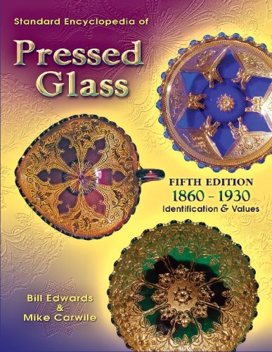 9781574325485: Standard Encyclopedia of Pressed Glass