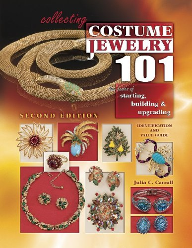9781574325621: Collecting Costume Jewelry 101: Basics of Starting, Building & Upgrading, Identification and Value Guide, 2nd Edition