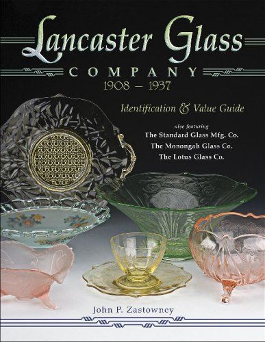9781574325683: Lancaster Glass Company, 1908 - 1937: Identification & Value Guide