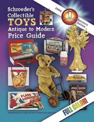 9781574325720: Schroeder's Collectible Toys Antique to Modern Price Guide