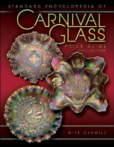 9781574325768: Standard Encyclopedia of Carnival Glass
