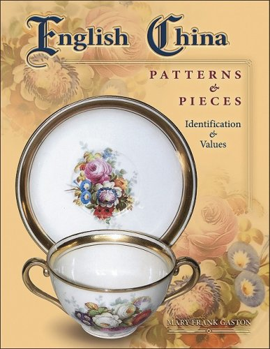 9781574325812: English China Patterns & Pieces (Identification & Values (Collector Books))