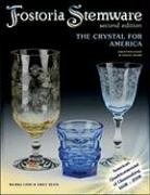 9781574325836: Fostoria Stemware: The Crystal for America Second Edition (Identification & Value Guide)
