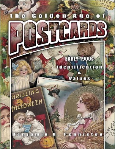 9781574325898: The Golden Age of Postcards Early 1900s (Identification & Values (Collector Books))
