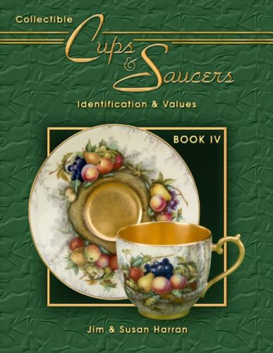 9781574325997: 4: Collectible Cups & Saucers Book IV