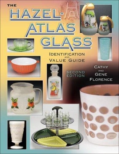 9781574326055: Hazel-Atlas Glass: Identification & Value Guide, Second Edition