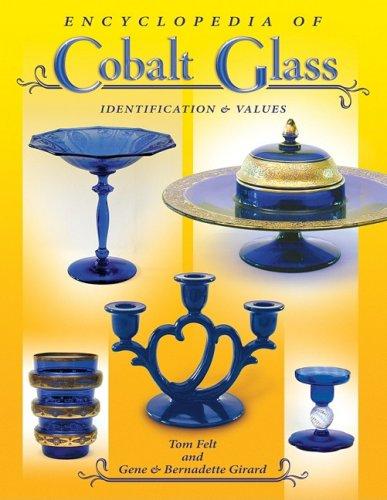 9781574326154: Encyclopedia of Cobalt Glass Identifications & Values