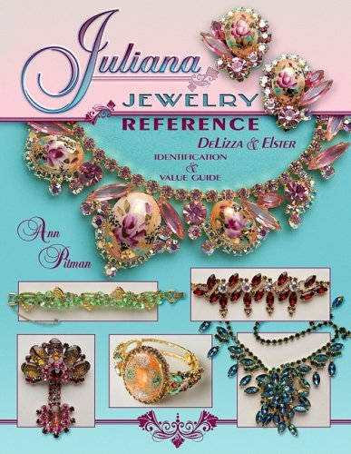 Juliana Jewelry Reference, DeLizza & Elster: Identification & Price Guide (1574326295) by Ann Mitchell Pitman
