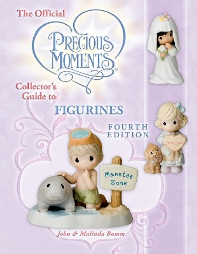 9781574326406: The Official Precious Moments Collector's Guide to Figurines, Fourth Edition