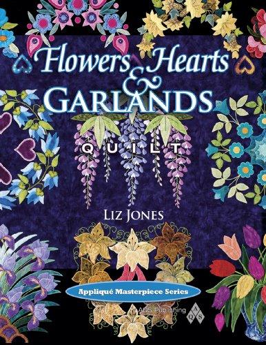 9781574326482: Flowers, Hearts & Garlands Quilt (Applique Masterpiece)