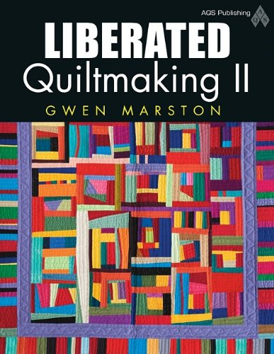 9781574326536: Liberated Quiltmaking II
