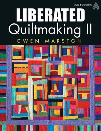 Liberated Quiltmaking II: Gwen Marston