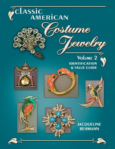 9781574326895: Classic American Costume Jewelry, Vol. 2: Identification & Value Guide