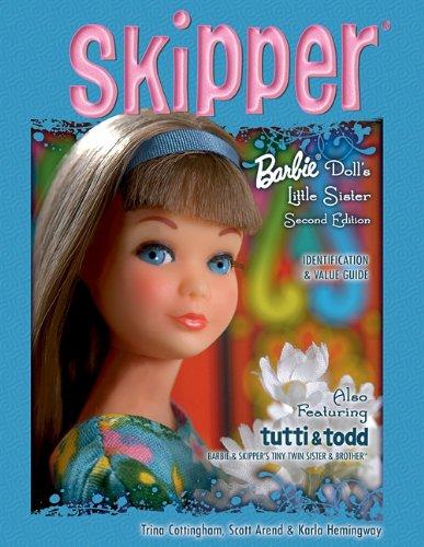 Skipper: Barbie Doll's Little Sister- Identification & Value Guide, 2nd Edition - Cottingham, Trina; Arend, Scott; Hemingway, Karla