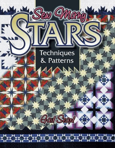 9781574327151: Sew Many Stars: Techniques and Patterns