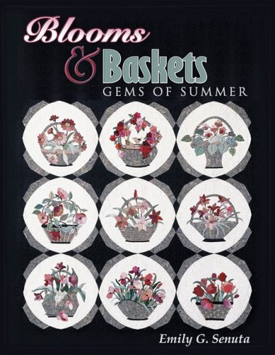 Blooms & Baskets Gems of Summer: Senuta, Emily G