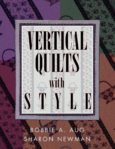 {QUILTING} Wertical Quilts with Style