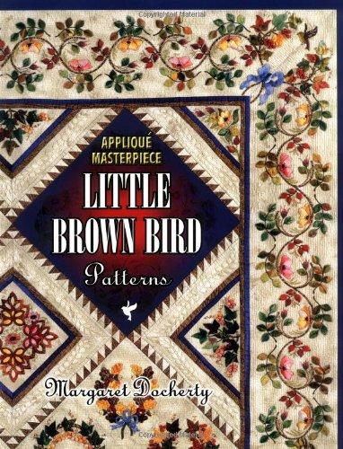 9781574327342: Applique Masterpiece: Little Brown Bird Patterns