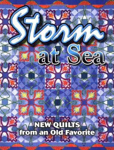 Storm at Sea New Quilts from an Old Favorite