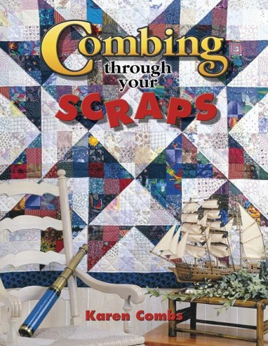9781574327618: Combing Through Your Scraps