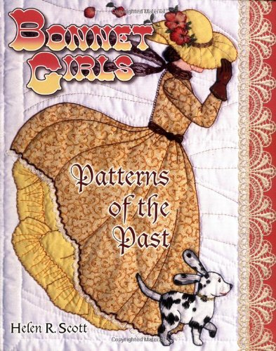 9781574327656: Bonnet Girls: Patterns of the Past