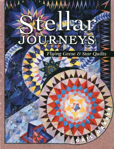 9781574327755: Stellar Journeys: Flying Geese And Star Quilts