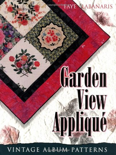 9781574327847: Garden View Applique: Vintage Album Patterns