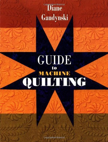 9781574327960: Guide to Machine Quilting