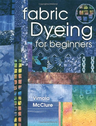 9781574328134: Fabric Dyeing For Beginners