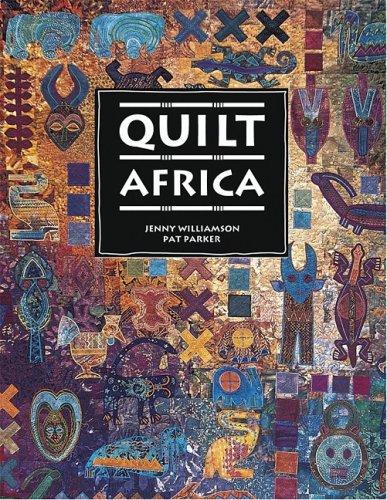 Quilt Africa: Jenny Williamson; Pat