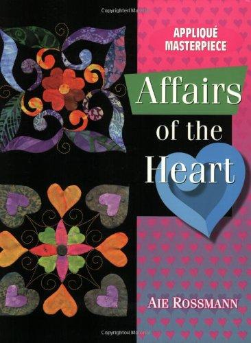 Applique Masterpiece Affairs of the Heart Book: Rossmann