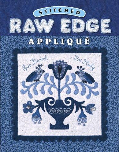 9781574328998: Stitched Raw Edge Applique