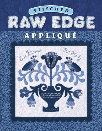 9781574328998: Stitched Raw Edge Applique