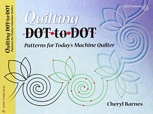 9781574329025: Quilting Dot-to-dot Patterns for Today's Machine Quilter (Golden Threads)